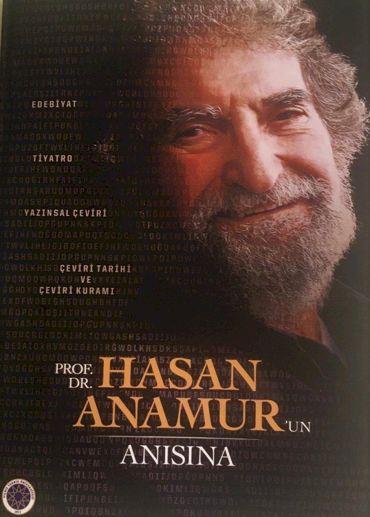 PROF. DR. HASAN ANAMUR'UN ANISINA